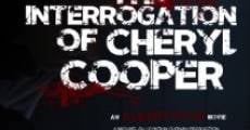 Película The Interrogation of Cheryl Cooper
