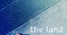 The Land film complet