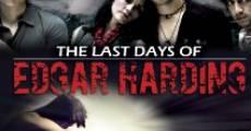The Last Days of Edgar Harding (2011) stream