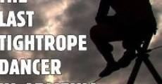 The Last Tightrope Dancer in Armenia (2010)