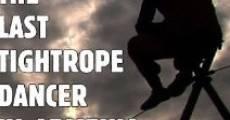 The Last Tightrope Dancer in Armenia (2010) stream