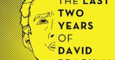 Película The Last Two Years of David Brachman
