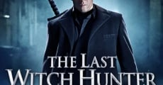 The Last Witch Hunter film complet