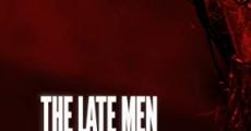 Filme completo The Late Men