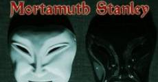 The Legend of Mortamuth Stanley (2013) stream