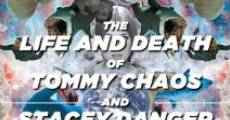 The Life and Death of Tommy Chaos and Stacey Danger (2014)
