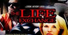 Película The Life Exchange