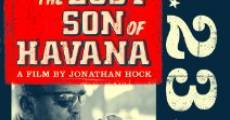 Filme completo The Lost Son of Havana