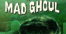 Ver película The Mad Ghoul