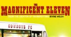 Filme completo The Magnificent Eleven