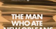The Man Who Ate New Orleans (2012) stream