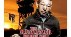 Película The Manzanar Fishing Club