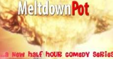 Película The Meltdown Pot