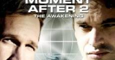 Filme completo The Moment After II: The Awakening