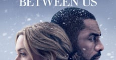 The Mountain Between Us film complet