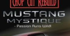The Mustang Mystique (2008) stream