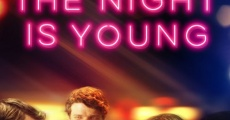 Filme completo The Night Is Young