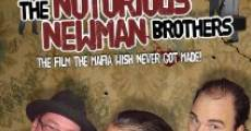 Película The Notorious Newman Brothers