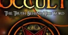The Occult: The Truth Behind the Word (2010) stream