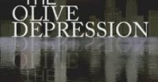 The Olive Depression (2008) stream