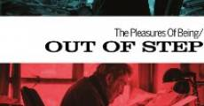 Película The Pleasures of Being Out of Step