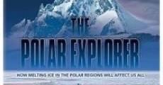 The Polar Explorer (2011) stream