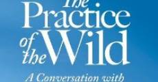 Película The Practice of the Wild