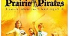 Película The Prairie Pirates