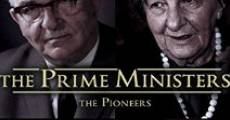 Filme completo The Prime Ministers: The Pioneers