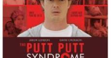 Película The Putt Putt Syndrome