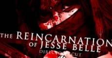 The Reincarnation of Jesse Belle (2013) stream