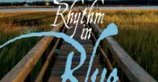 The Rhythm in Blue (2015)