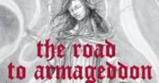 The Road to Armageddon: A Spiritual Documentary (2012) stream