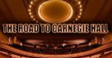 Película The Road to Carnegie Hall