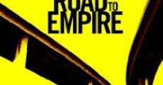 Película The Road to Empire