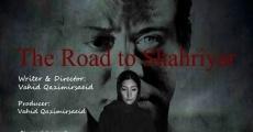 Película The Road to Shahriyar