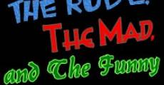 Película The Rude, the Mad, and the Funny