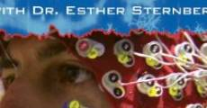 Película The Science of Healing with Dr. Esther Sternberg