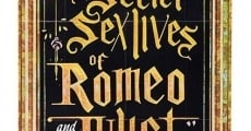 Filme completo The Secret Sex Lives of Romeo and Juliet