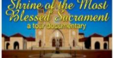 Película The Shrine of the Most Blessed Sacrament