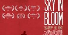 The Sky in Bloom (2013) stream