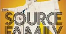 The Source Family (2012) stream