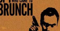 Filme completo The Spy Who Came to Brunch