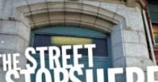 The Street Stops Here (2010) stream