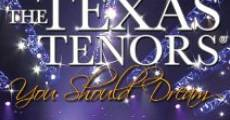 Película The Texas Tenors: You Should Dream