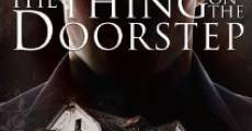 The Thing on the Doorstep (2014) stream