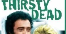 Película The Thirsty Dead