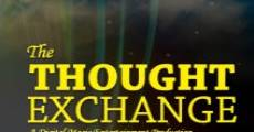 The Thought Exchange streaming