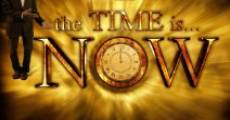 Película The Time Is... Now