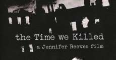 Filme completo The Time We Killed